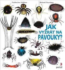 Obálka titulu Jak vyzrát na pavouky?