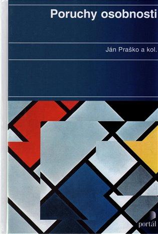 Poruchy osobnosti - Ján Praško,   Booksquad.ink