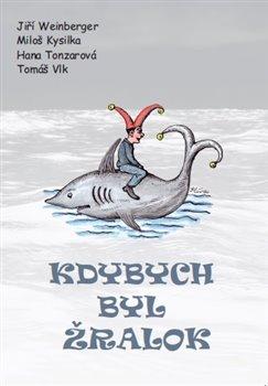 Obálka titulu Kdybych byl žralok