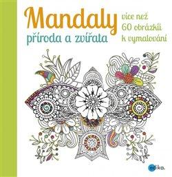 Obálka titulu Mandaly - příroda a zvířata