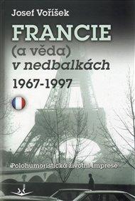 Francie a věda v nedbalkách 1967-1997