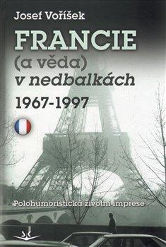 Obálka titulu Francie a věda v nedbalkách 1967-1997