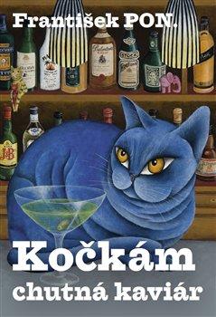 Obálka titulu Kočkám chutná kaviár
