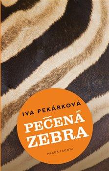 Obálka titulu Pečená zebra