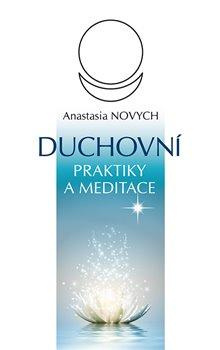 Obálka titulu Duchovní praktiky a meditace