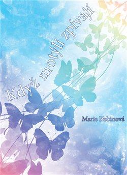 Obálka titulu Když motýli zpívají