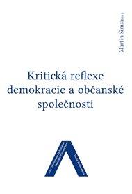 Kritická reflexe demokracie a občanské společnosti
