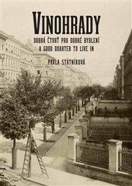 Vinohrady - dobrá čtvrť pro dobré bydlení