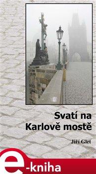 Obálka titulu Svatí na Karlově mostě