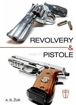 Obálka titulu Revolvery a pistole