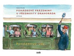 Obálka titulu Pohádkové prázdniny u přednosty Drahoráda