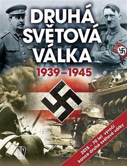Obálka titulu Druhá světová válka 1939-1945