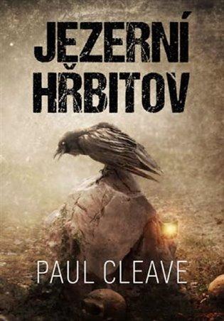 Jezerní hřbitov - Paul Cleave | Replicamaglie.com
