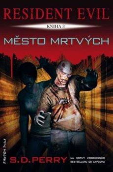 Obálka titulu Resident Evil - Město mrtvých