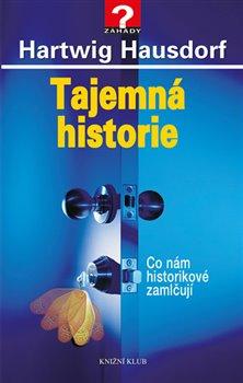Obálka titulu Tajemná historie 1