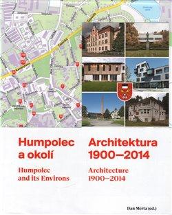 Obálka titulu Humpolec a okolí / Architektura 1900—2014