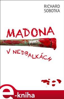Obálka titulu Madona v nedbalkách