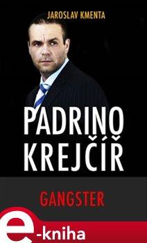 Obálka titulu Padrino Krejčíř - Gangster