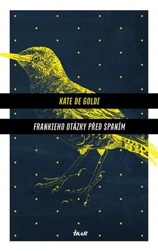Frankieho otázky před spaním - Kate de Goldi | Replicamaglie.com