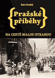 Pražské příběhy 1