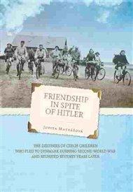 Friendship in spite of Hitler