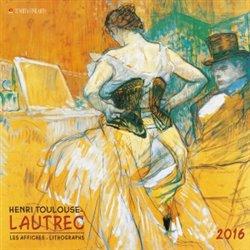 Nástěnný kalendář - Henri Toulouse - Lautrec 2016