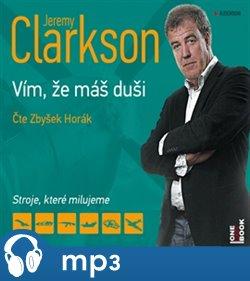 Jeremy Clarkson - Vím, že máš duši, mp3 - Jeremy Clarkson