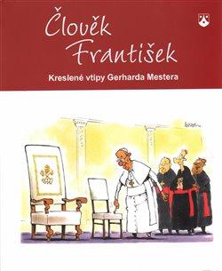 Obálka titulu Člověk František
