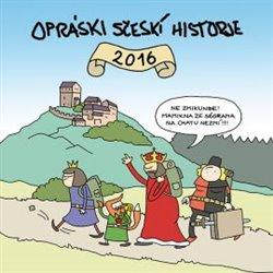 Obálka titulu Opráski sčeskí historje 2016
