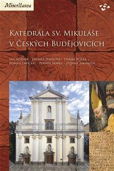 Obálka titulu Katedrála sv. Mikuláše v Českých Budějovicích