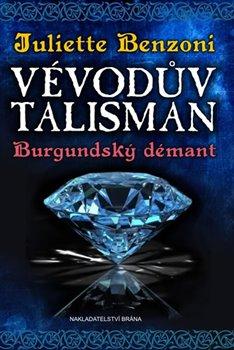 Obálka titulu Vévodův talisman - Burgundský démant