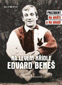 Obálka titulu Na levém křídle Edvard Beneš