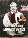Obálka knihy Na levém křídle Edvard Beneš