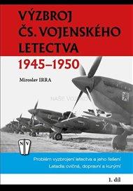 Výzbroj čs.vojenského letectva 1945-1950 1.díl