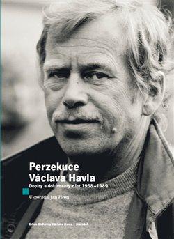 Obálka titulu Perzekuce Václava Havla