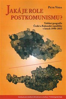 Obálka titulu Jaká je role postkomunismu?