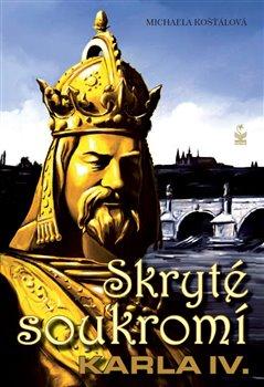 Obálka titulu Skryté soukromí Karla IV.