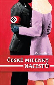 Obálka titulu České milenky nacistů