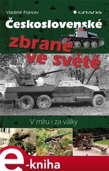 Obálka titulu Československé zbraně ve světě