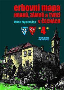 Obálka titulu Erbovní mapa hradů, zámků a tvrzí v Čechách 4