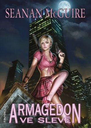 Armagedon ve slevě - Seanan McGuire | Booksquad.ink