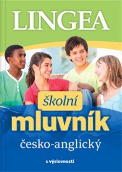 Obálka titulu Školní Česko-anglický mluvník