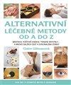 Obálka knihy Alternativní léčebné metody od A do Z