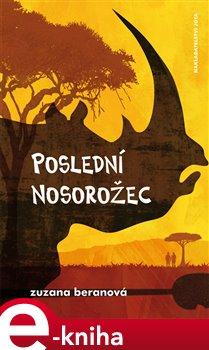 Obálka titulu Poslední nosorožec