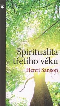 Obálka titulu Spiritualita třetího věku