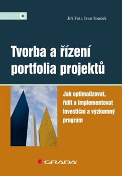 Obálka titulu Tvorba a řízení portfolia projektů