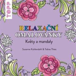 Obálka titulu TOPP Relaxační omalovánky - Květy a mandaly