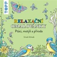 TOPP Relaxační omalovánky - Ptáci, motýli a příroda