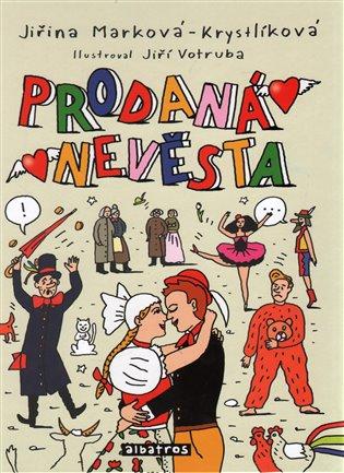 Prodaná nevěsta - Jiřina Marková-Krystlíková   Booksquad.ink