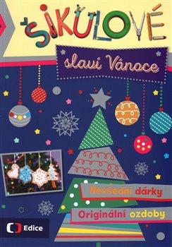 Obálka titulu Šikulové slaví Vánoce